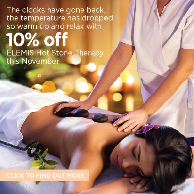 The clocks have gone back the temperature has dropped so warm up and relax with 10% off an Elemis Hot Stone Therapy
